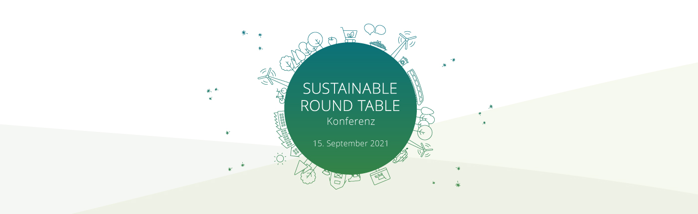 Sustainable Round Table Konferenz